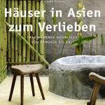 """Buchcover """"Häuser in Asien zum Verlieben"""""""